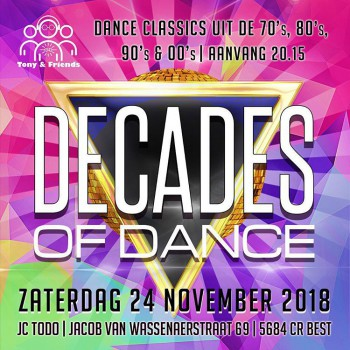 Tony & Friends presents: DECADES OF DANCE